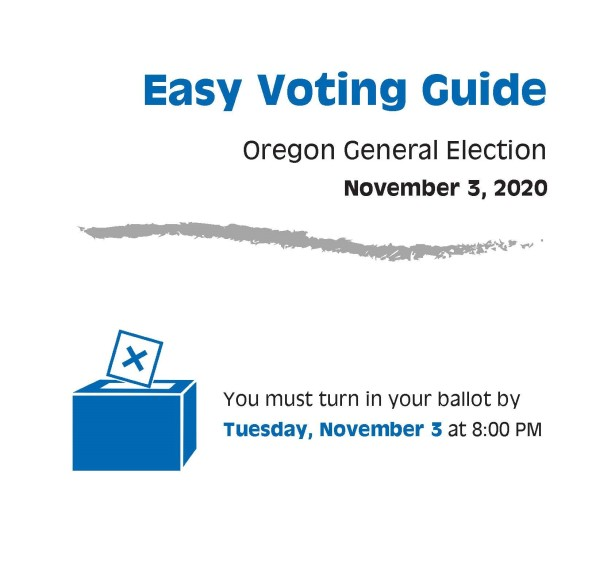 """Cover of 2020 Easy Voting Guide. Text says """"Easy Voting Guide Oregon General Election November 3, 2020 You must turn in your ballot by Tuesday, November 3 at 8:00 p.m."""" with Disability Rights Oregon logo"""